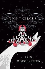 The Night Circus is Magically Delightful